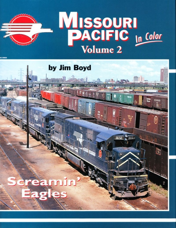 Missouri Pacific in Color, Volume Two