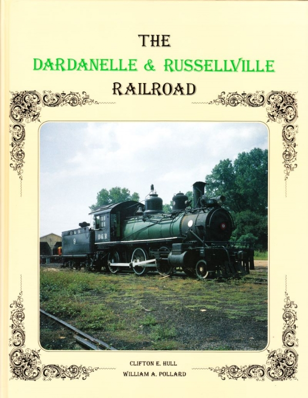The Dardanelle & Russellville Railroad